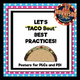 "Let's ""Taco Bout"" Best Practices Posters!"