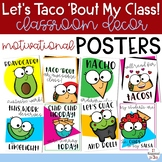 Let's Taco 'Bout It Taco Themed Motivational Posters FREEBIE
