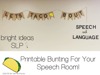 Let's Taco Bout Speech & Language - Speech Room Signs