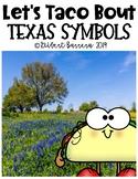 Let's Taco Bout: Texas Symbols
