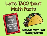 Let's Taco 'bout Addition and Subtraction Facts