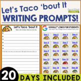 Let's Taco 'bout It! Writing Prompts for Back to School. Distance Learning Ready
