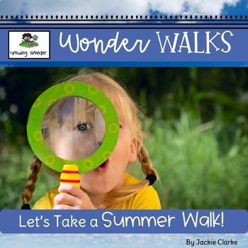 Let's Take a Summer walk! (Science, Nature & Inquiry)