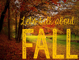Let's Talk About Fall: Interactive Read-Aloud PowerPoint
