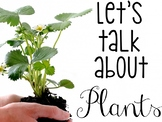 Let's Talk About Plants: Interactive Read-Aloud PowerPoint