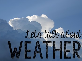 Let's Talk About Weather: Interactive Read-Aloud PowerPoint