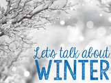 Let's Talk About Winter: Interactive Read-Aloud PowerPoint
