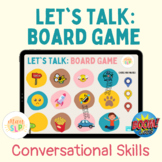 Let's Talk: Board Game for Conversational Skills