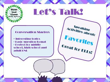 ESL Let's Talk! Conversation Starters - Favorites - ESL,EN