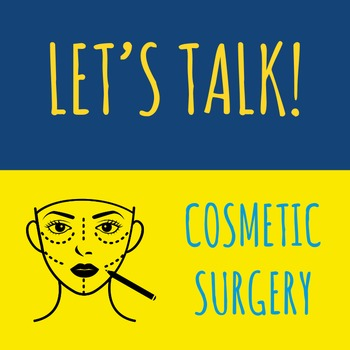 Let's Talk: Cosmetic Surgery