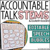 Let's Talk!  EDITABLE Accountable Talk Bulletin Board