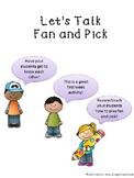 Let's Talk Fan and Pick