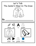 Let's Talk: The Jacket I Wear In The Snow Vocabulary Workbook