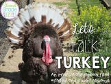 Let's Talk Turkey! An Informational Text and Response Flipbook