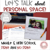 Let's Talk about Personal Space: Middle and High School Social Skills