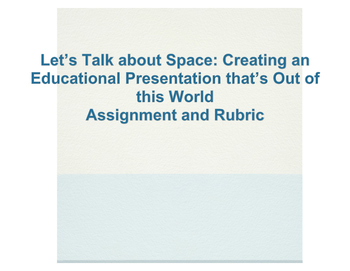 Let's Talk about Space: Assignment and Rubric