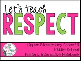 Let's Teach Respect!  Classroom Posters and Lesson