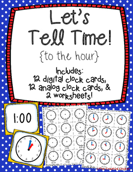 Let's Tell Time to the Hour!
