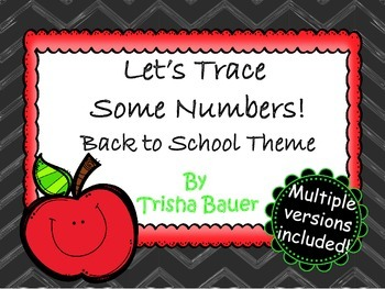 Let's Trace Some Numbers- Back to School