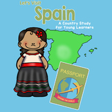 Let's Visit Spain Country Study - Passport Around the World