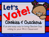 Let's Vote...Cookies and Crackers!  A Fun & Easy Voting Ac