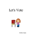 Let's Vote - a unit for young children