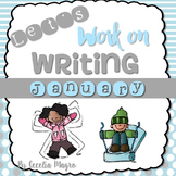 Let's Work on Writing - January - Monthly Themed Writing