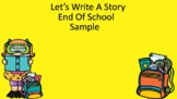 Let's Write A Story End of Year!!