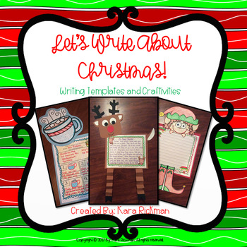 Let's Write About Christmas! Writing Templates and Craftivities