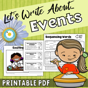Let's Write About Events! Narrative Writing Series Set 4