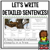 Let's Write Detailed Sentences! {Common Core Aligned}
