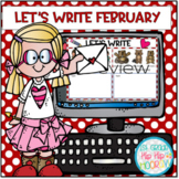 Let's Write ... February...Distance Learning...Interactive