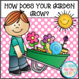 Let's Write!...How Does Your Garden Grow?