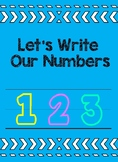 Let's Write Our Numbers: Number Handwriting