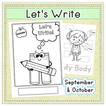 Let's Write - Sept. & Oct. - Back to School Writing Workbooks or Worksheets