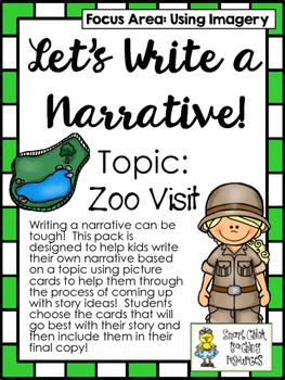 Let's Write a Narrative! ~ Topic: Zoo Visit