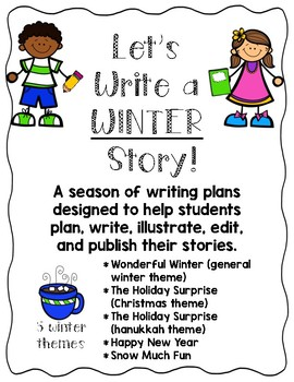 Let's Write a WINTER Story! Guiding Students Through the Writing Process