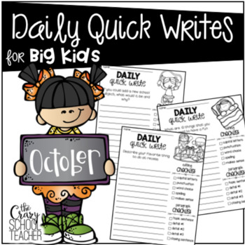 Daily Quick Writing Prompts for BIG KIDS October