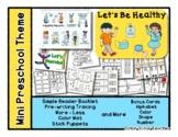 Let's be Healthy - Mini Preschool Theme - Routine *o
