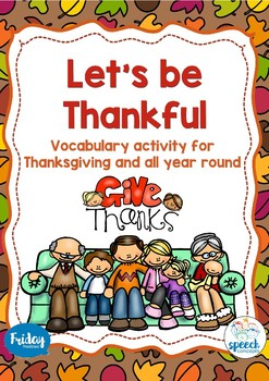 Let's be Thankful - a vocabulary activity for Thanksgiving and all year round