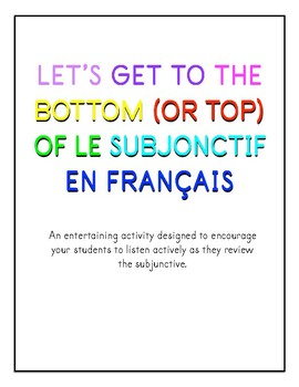 Let's get to the top (or bottom) of LE SUBJONCTIF