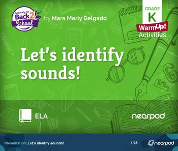 Let's identify sounds!