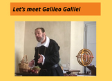 Let's meet Galileo Galilei!