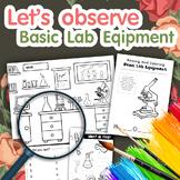 Let's observe Basic Lab Equipment [Bundle worksheets]