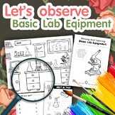 Let's observe Basic Lab Equipment [Bundle worksheets]
