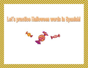 Let´s practice Halloween words in Spanish!