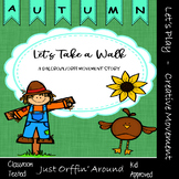 "Let's take a walk ""Autumn"" An Autumn Music and  Movement Story - Orff/Dalzroze"
