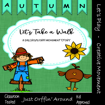 """Let's take a walk """"Autumn"""" An Autumn Music and  Movement S"""