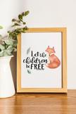Let the Children Be Free - Maria Montessori Quote Print Bundle