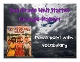 Let the Children March TN Unit-Starter: Change-Makers